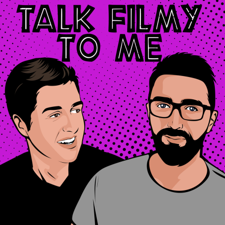 Talk Filmy To Me Podcast episode