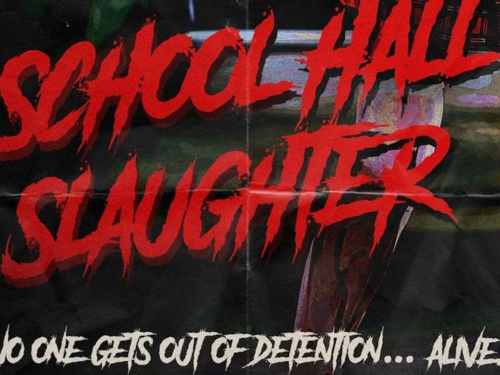 School Hall Slaughter - slasher 80s horror