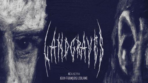 Landgraves horror film by Jean-Francois Leblanc